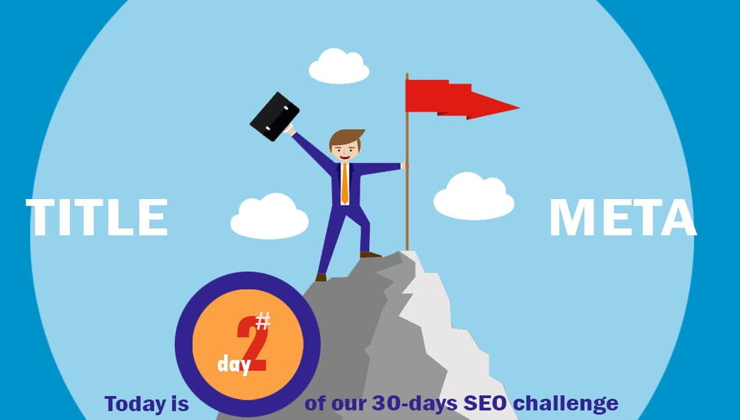 SEO Challenge Day 2 – Title and Meta Descriptions