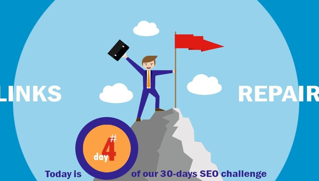 SEO Challenge Day 4 – Time To Fix Some Broken Links!