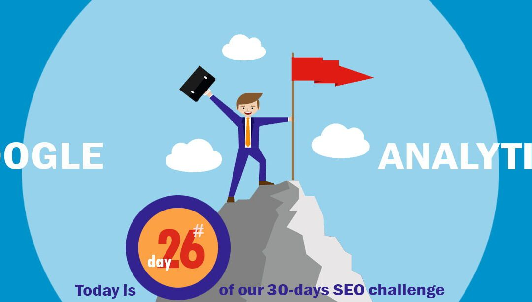 SEO Challenge Day 26 – Google Analytics Tricks