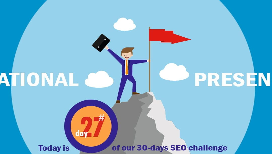 SEO Challenge Day 27 – International Presence